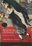Psychoanalysis Listening to Love